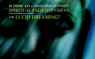 Is There Any Connection Between Spiritual Enlightenment and Lucid Dreaming?