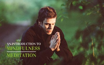 An Introduction to Mindfulness Meditation