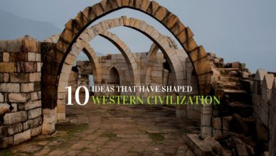 10 Ideas that Have Shaped Western Civilization