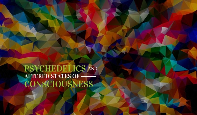 psychedelics and altered states of consciousness