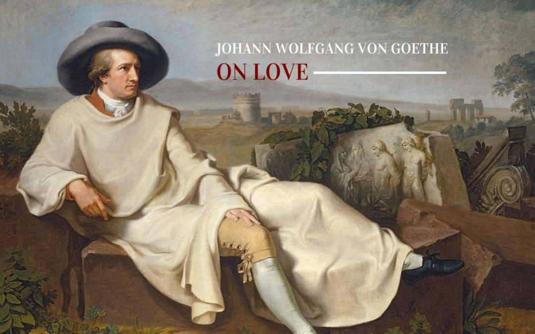 goethe on love