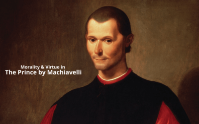 Morality and Virtue in The Prince by Machiavelli