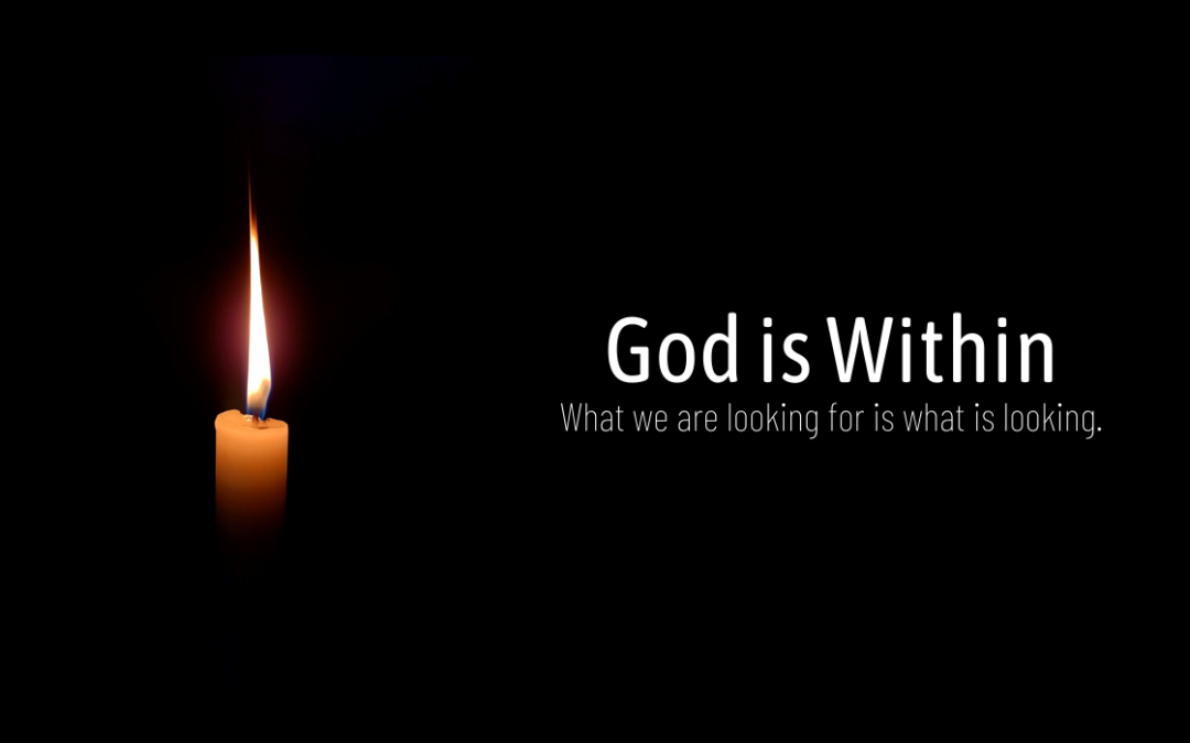 God is Within: A Timeless Spiritual Pointing